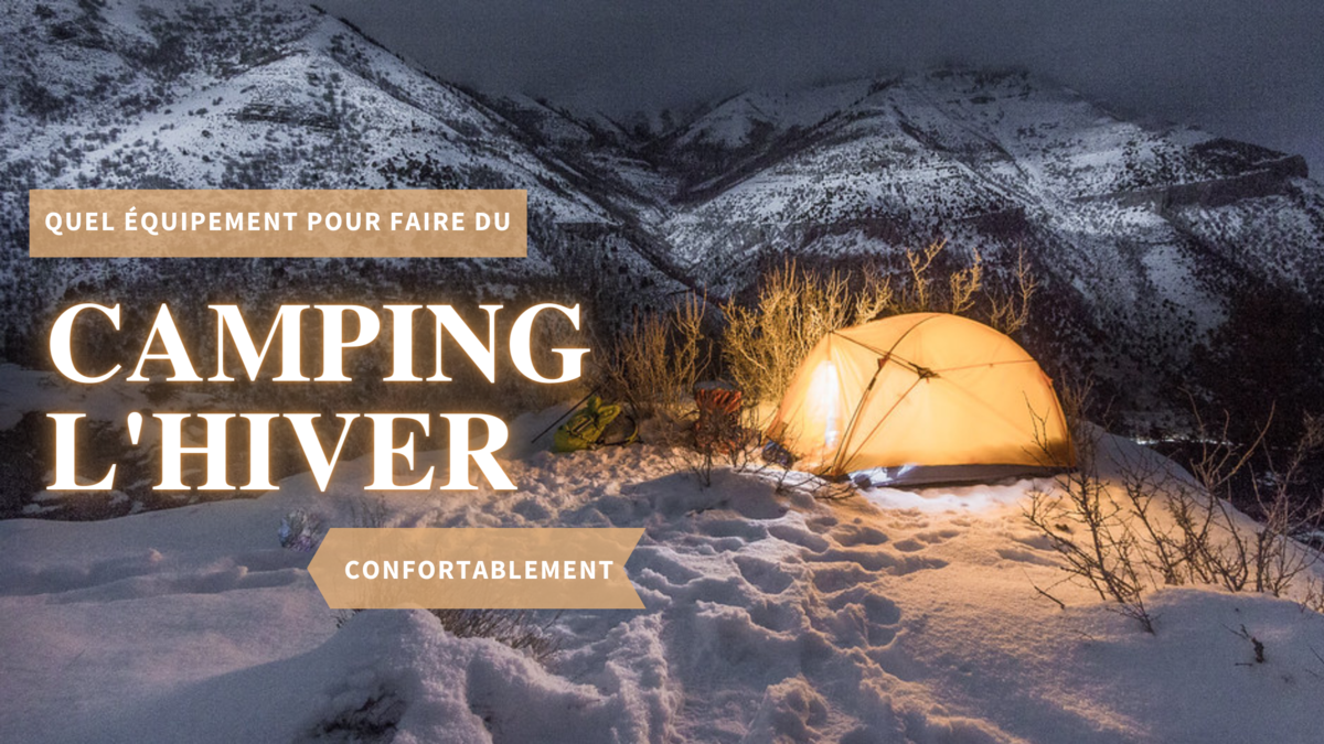 Equipement camping hiver